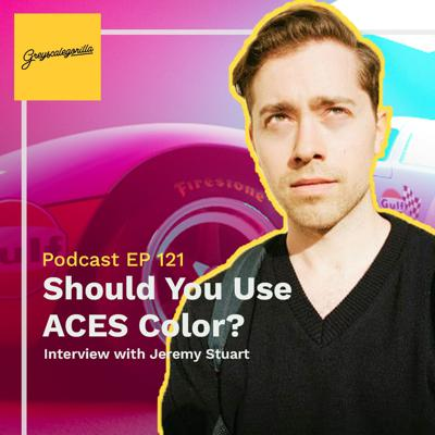 Cover art for Should You Use the ACES Workflow for Color? - Interview with Colorist Jeremy Stuart