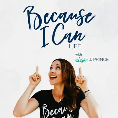 Welcome to the Because I Can Life podcast!  I'm Alison J. Prince and I went from being a Jr High Teacher to building 4 multi-million dollar businesses with 4 kids at my feet.  This podcast is designed for those who are ready to step into their Because I Can Life where you do not need permission to make money... where you can live your beautiful life... and find your inner happy.  Commit now to stepping into your Because I Can Life by downloading your personal Because I Can bundle at www.becauseIcanlife.com/bundle