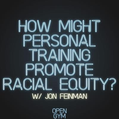 Cover art for How might personal training promote racial equity?