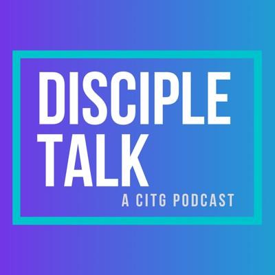 Disciple Talk