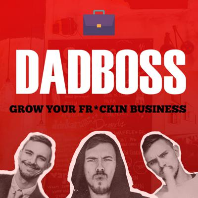 Dad Boss - Tactics For Business