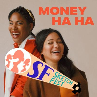 Cover art for (25.5) Sketchfest Announcement!: It's the Most Moneyful Time of the Year