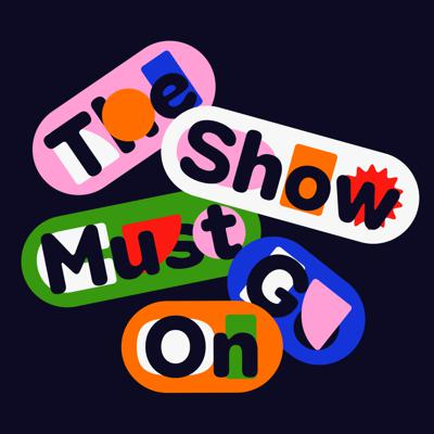 Cover art for The Show Must Go On