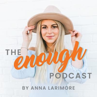 The Enough Podcast