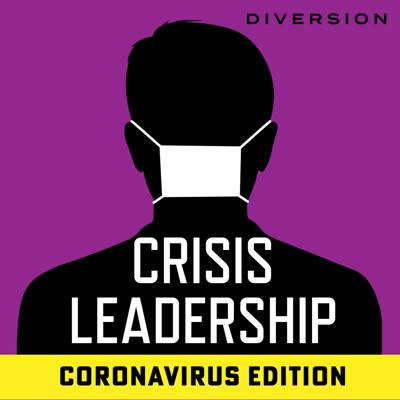 Cover art for Introducing Crisis Leadership: Coronavirus Edition