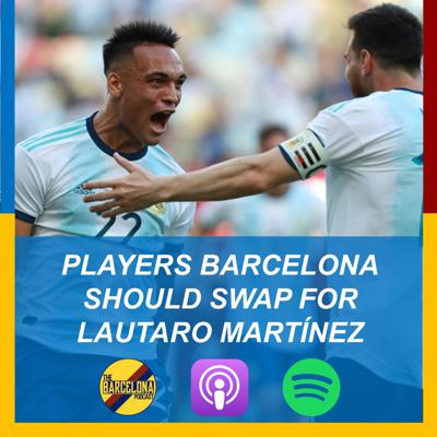 Cover art for Players Barcelona should swap for Lautaro Martínez, Arturo Vidal, and NYC Penya Fundraiser