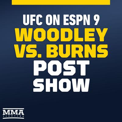 Cover art for UFC on ESPN 9: Woodley vs. Burns Post-Fight Show