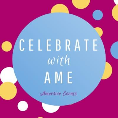 Celebrate with Ame