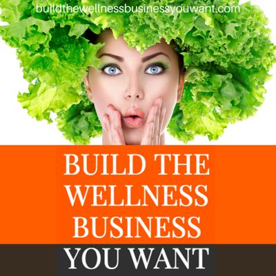 Build the Wellness Business You WANT with mo