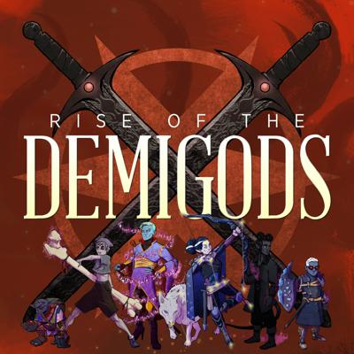 Rise of the Demigods is a 5th edition Dungeons and Dragons actual play podcast set in the world of Godsfall. Join us as four young demigods face training and trials in the divine halls and magical valleys of the Temple of Udea.