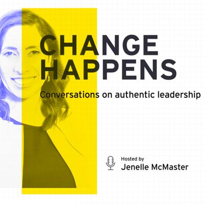 Change Happens. How we respond to change, can make or break us and our careers. Join us for an intimate insight into how senior business leaders face change - the good, the bad, and everything in between - because whether we like itornot, Change Happens.