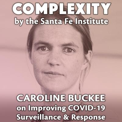 Cover art for Caroline Buckee on Improving COVID-19 Surveillance & Response