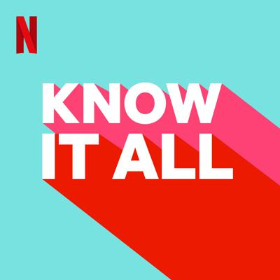 Know It All is the Netflix podcast hosted by OnlyJayus, the internet's favorite weird fact finder. Every other week, Jayus will look for the answers to all the questions that come up while watching Netflix shows.