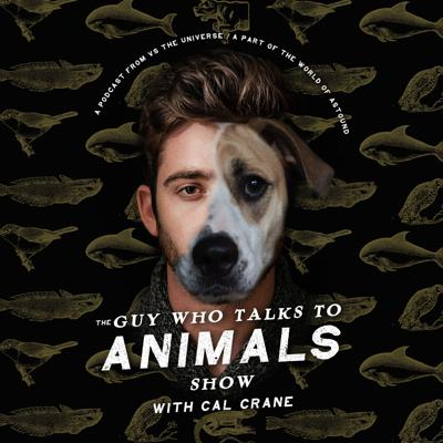 Cal Crane talks to animals. This is his show. Part of the world of Astound by VStheUNIVERSE.