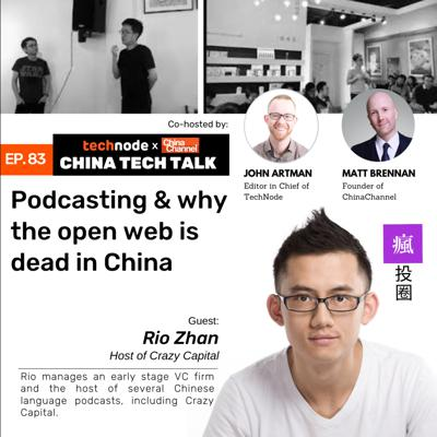 Cover art for 83: Podcasting and why the open web is dead in China with Rio Zhan