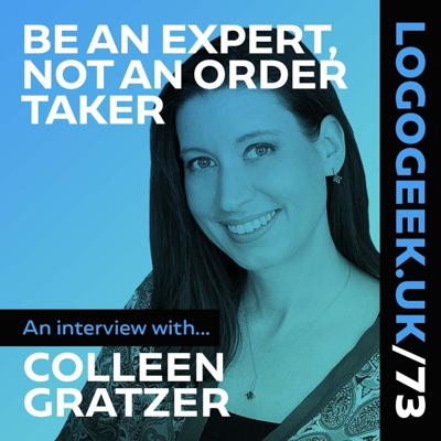 Cover art for Be An Expert, Not An Order Taker - An interview with Colleen Gratzer