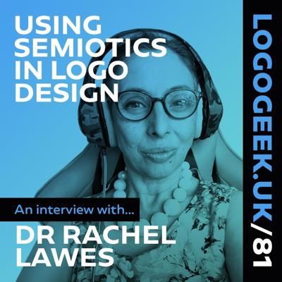 Cover art for Using Semiotics in Logo Design with Dr Rachel Lawes