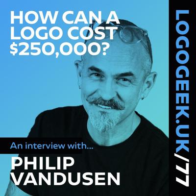 Cover art for How Can a Logo Cost $250,000? An interview with Philip VanDusen