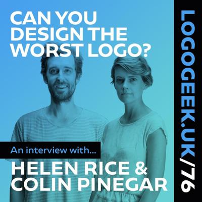 Cover art for Can You Design the Worst Logo? - An interview with Helen Rice& Colin Pinegar
