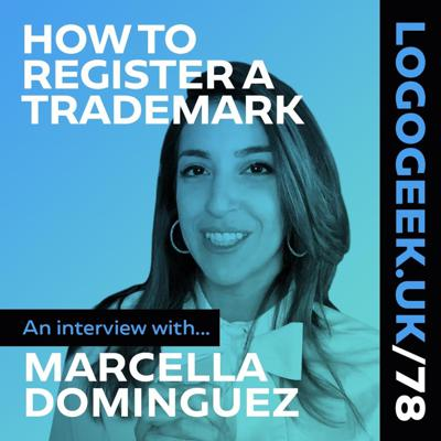 Cover art for How to Register a Trademark - An Interview with Marcella Dominguez