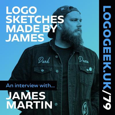 Cover art for Logo Sketches Made By James - An interview with James Martin