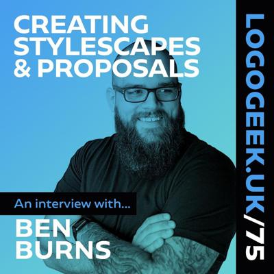 Cover art for Creating Stylescapes & Proposals - An interview with Ben Burns