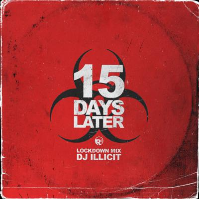 Cover art for 15 Days Later (Lockdown Mix) - 03/30/2020
