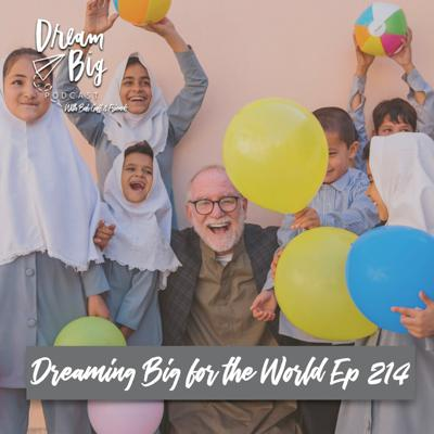 Cover art for Bob Goff - Dreaming Big for the World
