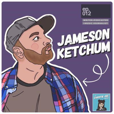 Cover art for 012: My Chat With Jameson Ketchum