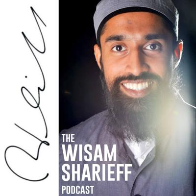 The Wisam Sharieff Podcast
