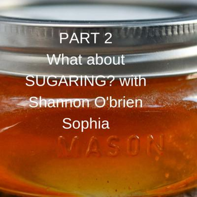 Cover art for Part 2 of Let's talk Sugaring with Shannon O'Brien Sophia of SugarU