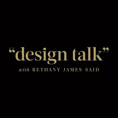 Design Talk with Bethany James