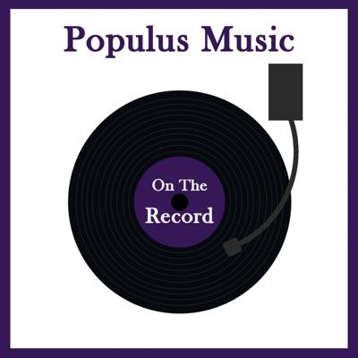 Populus Music: On The Record