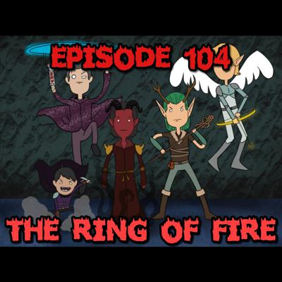 Cover art for Episode 104: The Ring of Fire