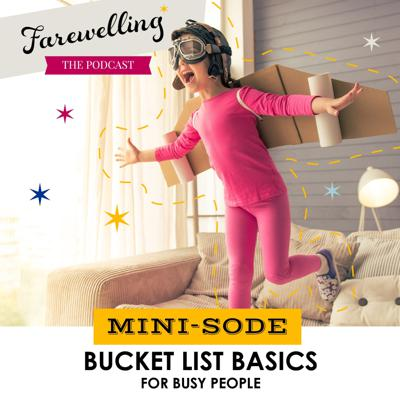 Cover art for Minisode: Bucket List Basics for Busy People
