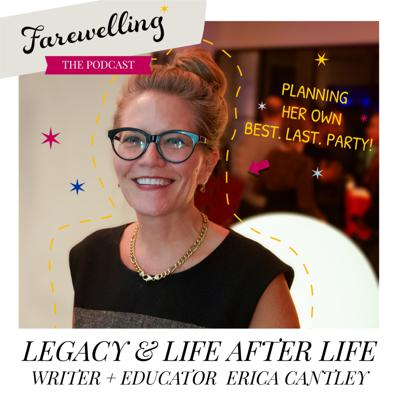 Cover art for Legacy and Life After Life: Writer and Educator Erica Cantley