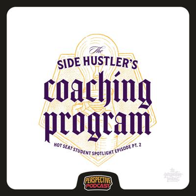Cover art for Pt. 2 Getting Creatively Unstuck - Side Hustler's Coaching Student Special