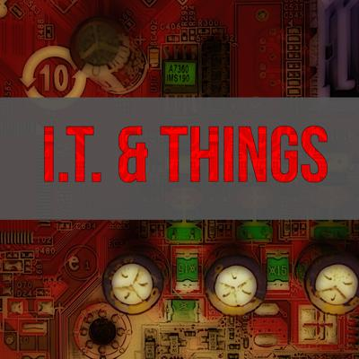 IT and Things