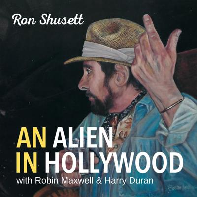 An Alien in Hollywood - Ronald Shusett