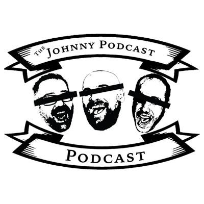 The Johnny Podcast Podcast