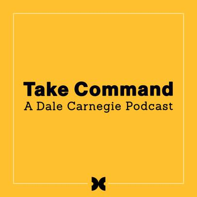 Welcome to Take Command: A Dale Carnegie Podcast, where we seek to uncover what leadership means in today's world. Hosted by Joe Hart, CEO of Dale Carnegie, we'll be talking to diverse leaders across various industries to help unlock your potential for success. We'll be sharing real-life insights into leadership—which in turn can help spark the next level of your growth as a leader.