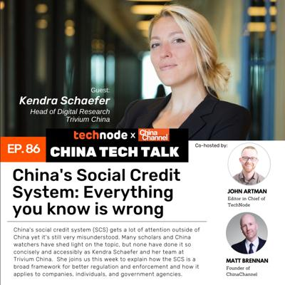 Cover art for 86: China's social credit system: Everything you know is wrong with Kendra Schaefer
