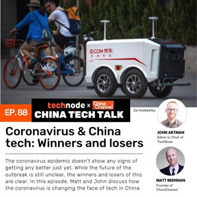 Cover art for 88: Coronavirus & China tech: Winners and losers
