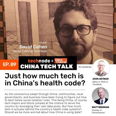 Cover art for 89:  Just how much tech is in China's health code?