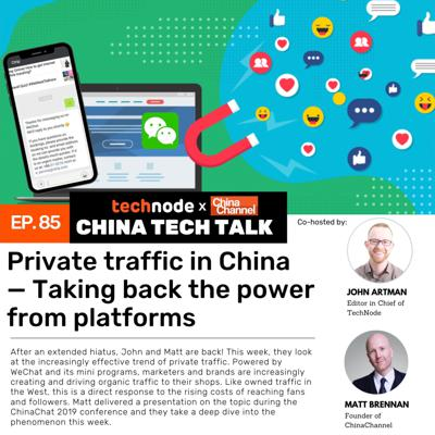 Cover art for 85: Private traffic in China — Taking back the power from platforms