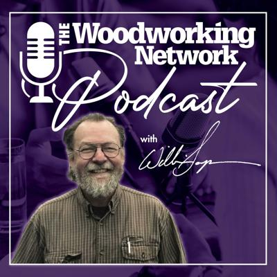 Woodworking Network Podcast