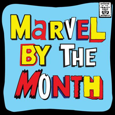 Marvel by the Month