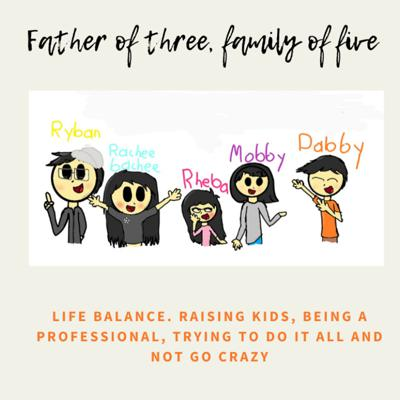 Father of Three, Family of Five
