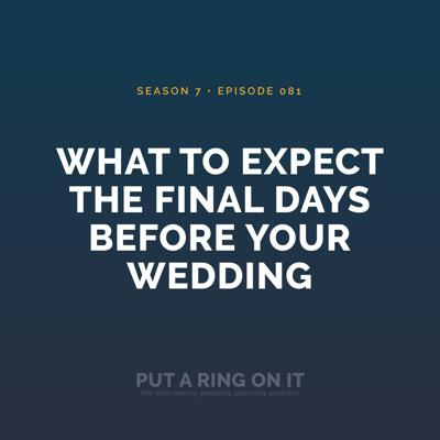 Cover art for What to Expect the Final Days Before Your Wedding