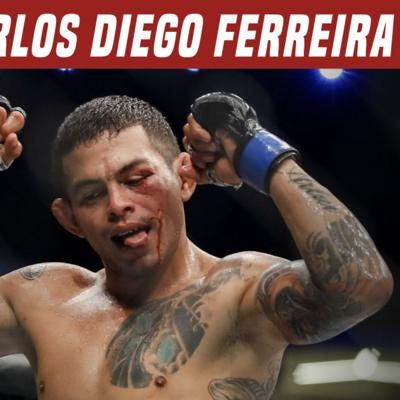 Cover art for #12 ranked Carlos Diego Ferreira breaks down his UFC career with Philippe Marchetti